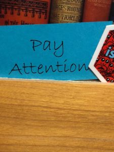 """Pay Attention"" sign"